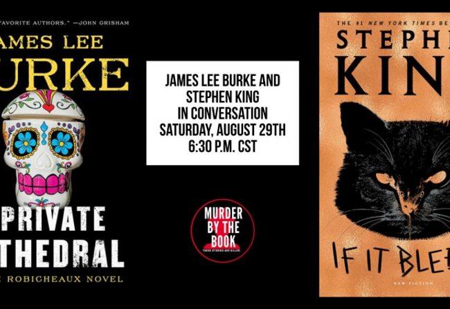 Stephen King y James Lee Burke conversarán en You Tube